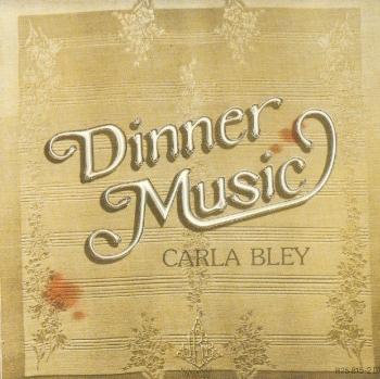 CarlaBleyDinnermusic